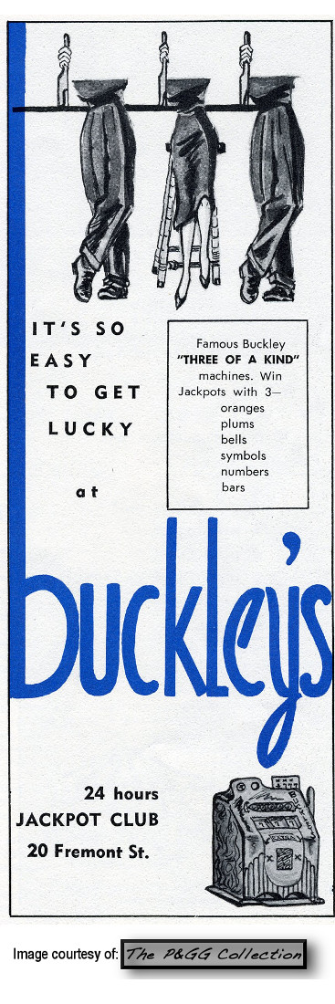 Buckley's Jackpot Club adv  Las Vegas, NV
