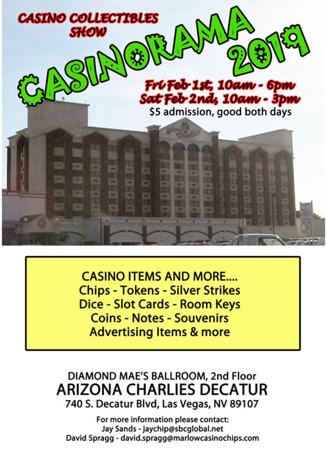 Join other casino collectible fans for Casinorma at Arizona Charlies in Las Vegas on Super Bowl weekend, Friday, February 1st and Saturday, February 2nd 2019