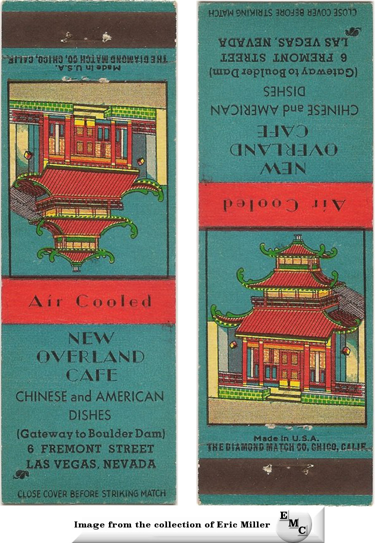 A very rare match cover from the New Overland Cafe in the Overland Hotel on Fremont Street in Las Vegas in the 1930's.  Courtesy of the Eric Miller Collection.
