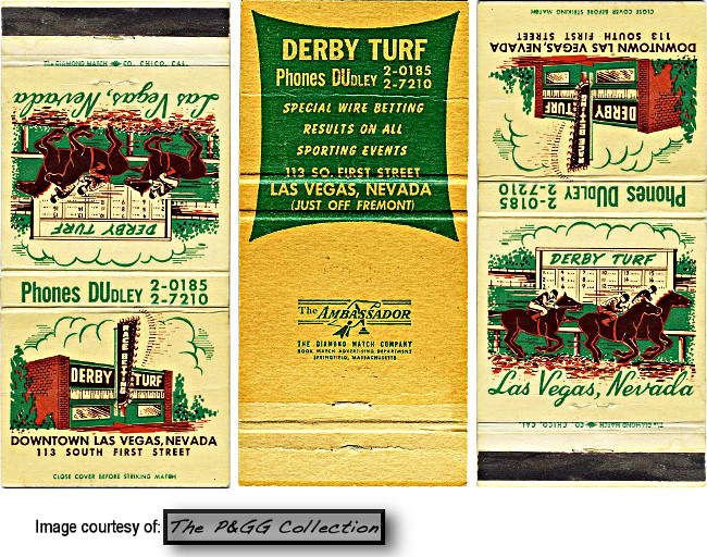 Derby Turf Club 113 S. 3rd St. Las Vegas