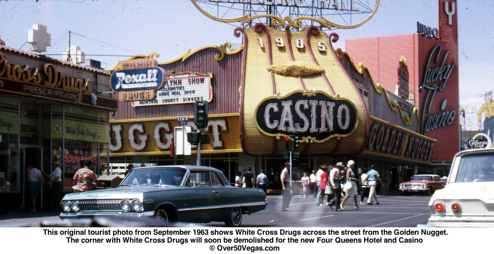 The Golden Nugget would soon have a new neighbor. Both the Nugget and the Four Queens are there over 50 years later.