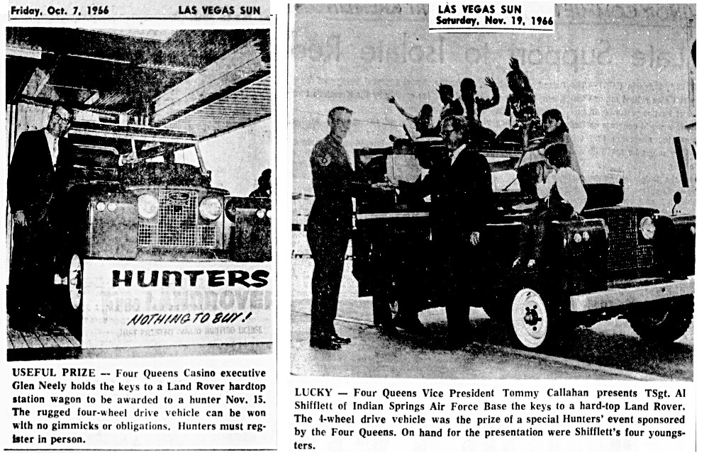 October-November 1966- The Four Queens gave away a new land Rover!