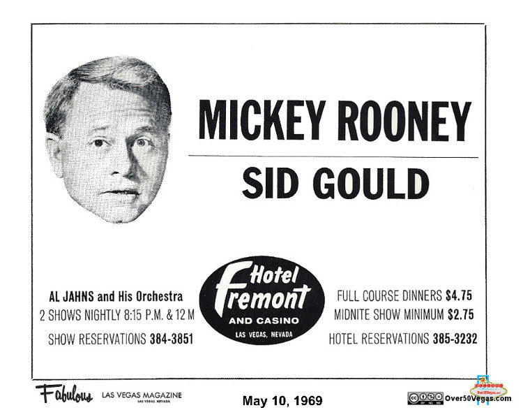 The Fremont had some great shows and entertainment in the 1950's and 60's including Mickey Rooney and Kay Starr.
