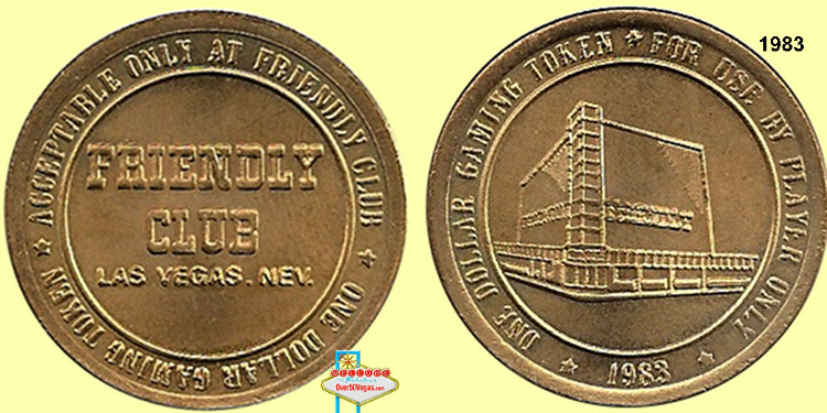 Friendly Club Las Vegas Gaming Token 1983