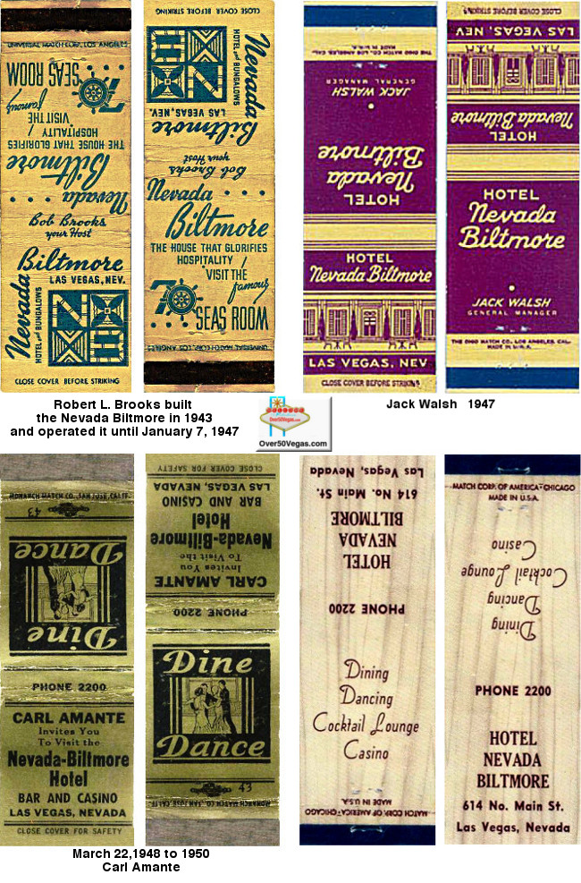 Matchbooks from the Nevada Biltmore show the changing names of the principals of the Nevada Biltmore over the years.