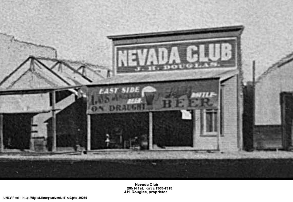 Nevada Club in Block 16 circa 1905 -1915