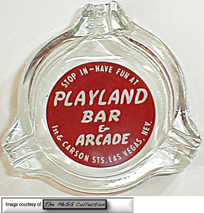 A rare and Beutiful Playland ashtray from the PGG Collection.