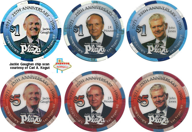 Jackie Gaughan's Plaza anniversary chip set of $1 and $5 house chips featuring Jackie Gaughan, J. K. Housels, and John Jones.