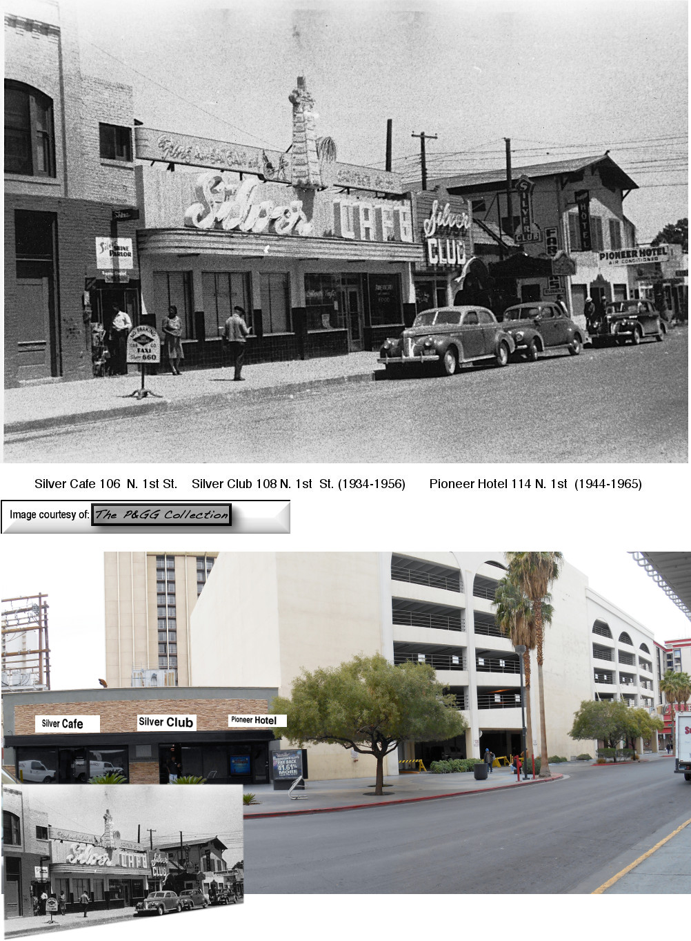 Photo of Pioneer Hotel at 114 N. 1st, Silver Club At 108 N 1st and Silver Cafe at 106 N. 1st.