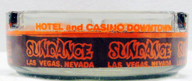 Sundance Hotel Casino Las Vegas ashtray